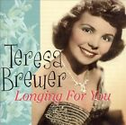 Longing for You by Teresa Brewer (CD, Jun-2005, Sepia Records)