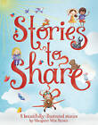 Stories to Share (A Margaret Wise Brown Story Book Treasury) by Parragon (Hardback, 2013)