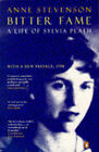 Bitter Fame: A Life of Sylvia Plath by Anne Stevenson (Paperback, 1990)