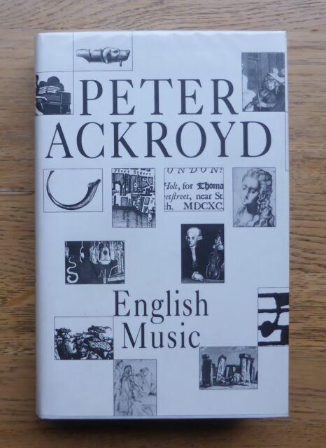 English Music by Peter Ackroyd -Hardback/dustjacket 1st/1st 1992 Fine