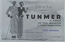 PUBLICITE TUNMER STATION SKI SPORT D'HIVER EQUIPEMENT VETEMENT DE 1933 FRENCH AD