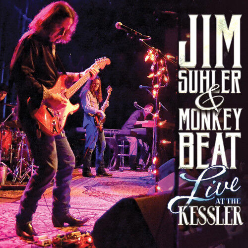 Jim Suhler, Monkey Beat - Live At The Kessler [New CD]