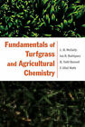 Fundamentals of Turfgrass and Agricultural Chemistry by B. Todd Bunnell, L.B. McCarty, F. Clint Waltz, Ian R. Rodriguez (Hardback, 2003)