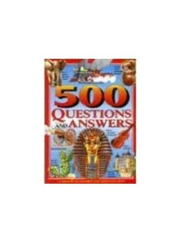 1 of 1 - Very Good, 500 Questions and Answers: A Treasury of Colourful and Fascinating Fa