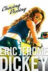 Chasing Destiny by Eric Jerome Dickey (2006, Hardcover)