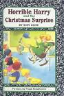Horrible Harry and the Christmas Surprise by Suzy Kline (Hardback, 1998)