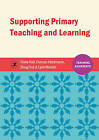 Supporting Primary Teaching and Learning by Lynn Machin, Fiona Hall, Douglas Hoy, Duncan Hindmarch (Paperback, 2015)
