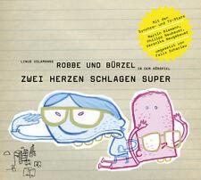 Robbe & Bürzel, Zwei Herzen schlagen super, 1 Audio-CD von Linus Volkmann (2005)