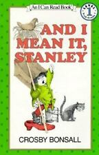 Kids fun paperback:And I Mean it Stanley!I can Read book-prek-gr 1-where Stanley