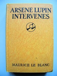 VERY-RARE-1929-1st-Edition-ARSENE-LUPIN-INTERVENES-By-MAURICE-LE-BLANC