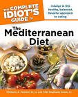 The Complete Idiot's Guide to the Mediterranean Diet by Stephanie Green, Kimberly A Tessmer (Paperback / softback)