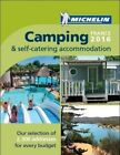 Camping France: 2016 by Michelin Editions des Voyages (Book, 2016)