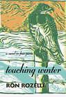Touching Winter by Ron Rozelle (Hardback, 2006)