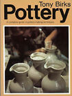 Pottery: A Complete Guide to Techniques for the Beginner by Tony Birks (Paperback, 1988)