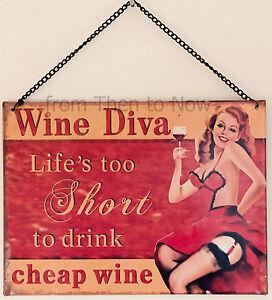 Retro-Vino-Diva-Letrero-Metal-de-la-vida-muy-corta-para-bebida-barato-Vintage