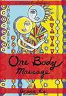 One Body Massage: Stop and Touch Each Other by Grace Ku (Paperback, 2015)