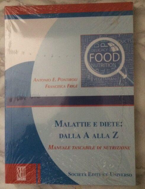 Pontiroli Malattie e diete: dalla A alla Z - Manuale tascabile di nutrizione Seu
