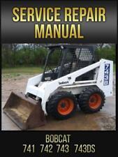 Bobcat 741 742 743 743ds Skid Steer Loader Service Repair Manual 6566109 Usb