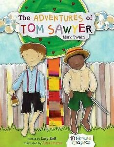 The-Adventures-Of-Tom-Sawyer-10-Minute-Classics-por-Dan-Gibson