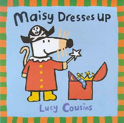 Cousins, Lucy, Maisy Dresses Up (Maisy storybooks), Very Good Book