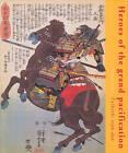 Heroes of the Grand Pacification: Kuniyoshi's  Taiheiki Eiyu Den by Elena Varshavskaya (Hardback, 2005)