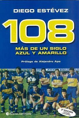 BOCA JUNIORS 108 Years History Book 1905-2013