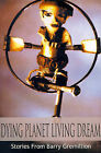 Dying Planet Living Dream by Barry Gremillion (Paperback / softback, 2000)