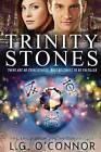 Trinity Stones by L G O'Connor (Paperback / softback, 2014)