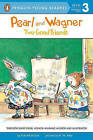 Pearl and Wagner: Two Good Friends by Kate McMullan (Paperback / softback, 2011)
