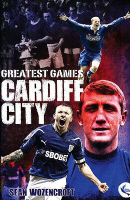 Cardiff City FC - 50 of the Greatest Games - The Bluebirds book - Ninian Park
