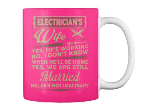 Electrician/'s Yes He/'s Working No I Gift Coffee Mug Fun Electricians Wife