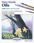 Water Mixable Oils by Michael Sanders (Paperback, 2003)