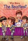 Who Were the Beatles? by Geoff Edgers (Paperback, 2007)