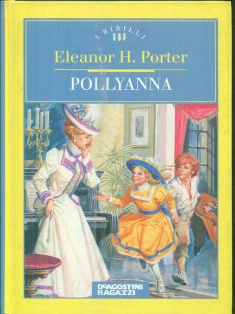 POLLYANNA  PORTER ELEANOR DE AGOSTINI 1995 I BIRILLI