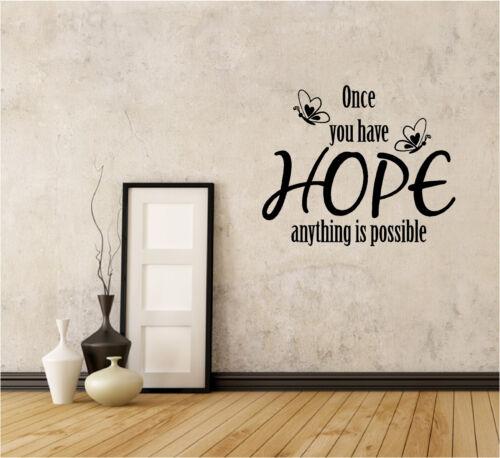 Once Hai Hope Muro Adesivo Citazione Vinile Decalcomania Possible Scuola Inspire
