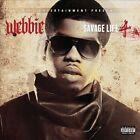 Savage Life 4 [PA] by Webbie (CD, Nov-2013, Trill Entertainment)