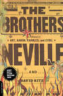 The Brothers: An Autobiography by David Ritz, Cyril Neville, Aaron Neville, Art Neville, Charles Neville (Paperback, 2001)