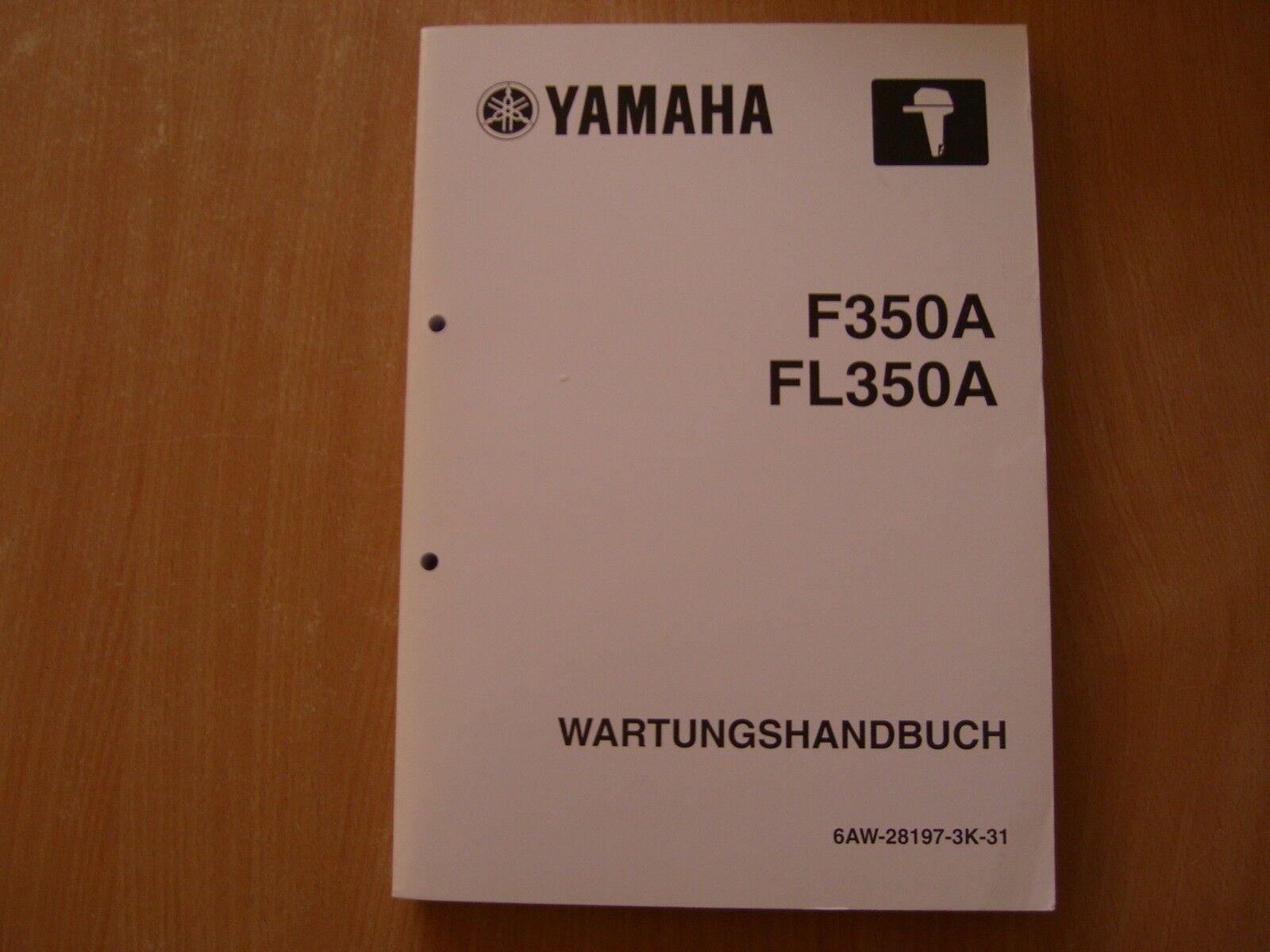 Werkstatthandbuch Yamaha Außenborder F 350 AET  FL 350 AET Reparaturanleitung