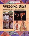 Wedding Days by Anita Ganeri (Hardback, 1998)