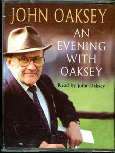 Audio book - An Evening With Oaksey by John Oaksey    -    Cass   -   Abr