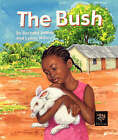 The Bush by Bernard Ashley (Paperback, 2003)