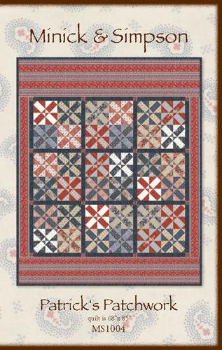 Quilt Pattern ~ PATRICK/'S PATCHWORK ~ by Minick /& Simpson