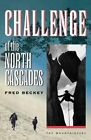 Challenge of the North Cascade by Beckey (Paperback, 1998)