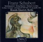 String Quartet No. 15 D887 (brandis Quartet) 4011790007120 by Schubert CD
