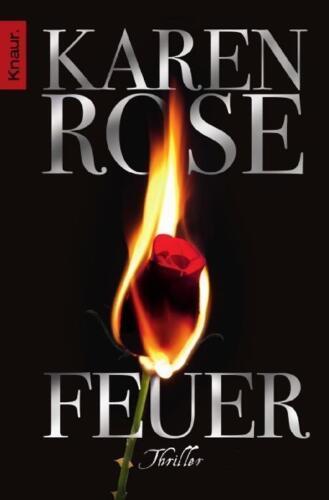 1 von 1 - Feuer / Lady-Thriller Bd.11 von Karen Rose (2011, Taschenbuch)