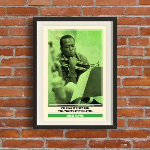 Miles Davis Quote PrintQuality A3 Poster Pop Art Gift Music Jazz Dad Cool