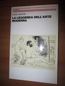 DORE-ASHTON-LA-LEGGENDA-DELL-ARTE-MODERNA-FELTRINELLI-1A-ED-1982-A7