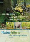 Die geheime Welt der Wälder von Götz Heeschen (2015, Taschenbuch)
