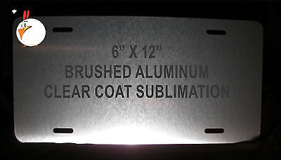 """30 BRUSHED ALUMINUM CLEAR COATED Dye Sublimation  License Plate Blanks- 6"""" x 12"""""""
