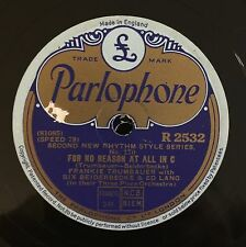 "RARE 78RPM 10"" PARLOPHON FRANKIE TRUMBAUER BIX BEIDERBECKE ED LANG FOR NO REASON"
